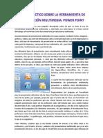 Taller sobre herramientas de presentación multimedia PowerPoint