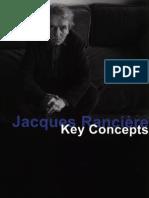 Deranty, Jean-Philippe - Jacques Rancière. Key Concepts [2010]