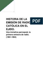 Historia de La Emision de Radio Catolica en El Ejido