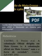 Colonização de Mato Grosso - Período pós 1960