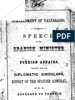 Bombardment of Valparaiso Speech of the Spanish Minister for Foreign Affairs Together With the Diplomatic Circulars. (1866)