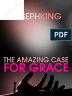 The Amazing Case for Grace