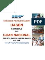 Bahan Sosialisasi UN & UASBN 2009