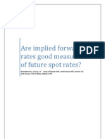 Are implied forward rates good measure of future spot rates?