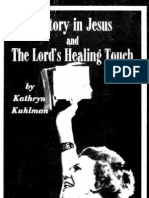 58087919 Kathyrn Kulman Victory in Jesus and the Lord s Healing Touch