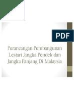 Nota Topik 3 - Perancangan Pembangunan Jangka Pendek & Panjang