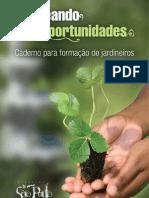 """Apostila de Jardinagem - Projeto """"Semeando Oportunidades"""""""