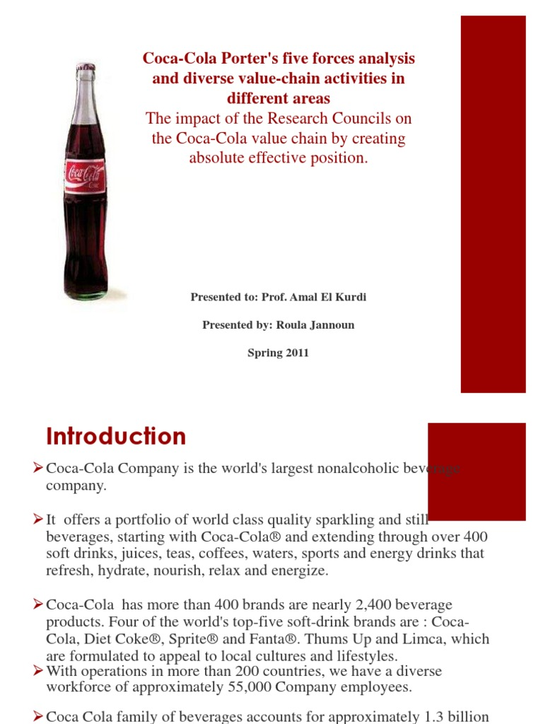 porter s value chain for coca cola Coca-cola, value chain  coca cola markets nearly 2,400  throughout this paper we will analyze their value system by using michael porter's value chain.
