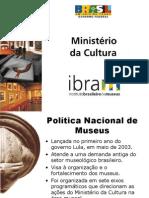 Politica Nacional de Museus