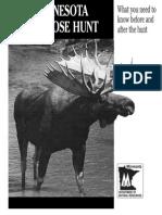 2010 Minnesota Bull Moose Hunt