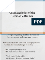 Characteristics of the German Branch
