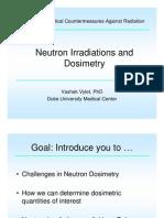 Neutron Radiation and Dosimetry Vylet