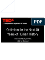 TEDx Ryan Allis - Optimism for the Next 40 Years of Human History