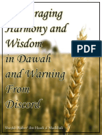 Encouraging Harmony and Wisdom in Dawaah and Warning Against Splitting and Discord - Shaikh Dr. Rabee' Bin Hadee Al Madkhalee