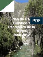 Plan de Uso Plan de Uso Turístico Y Turístico Y Recreativo de la Recreativo de la RPNYC RPNYC 2008-2012