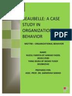 Beaubelle a Case Study in Organizational Behavior