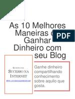 As 10 Melhores Maneiras de Ganhar Dinheiro Com Blogs