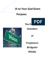 Giving Birth to Your God Given Purposes Prophetess Bridgette Whitby