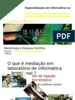 Mediação em laboratório de informática educacional