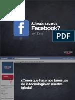 Jesus usaría Facebook?
