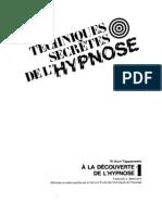 Les Techniques Secrètes de l'Hypnose - Volume 1 - A la Découverte de l'Hypnose
