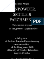 Gunpowder Spittle and Parchment