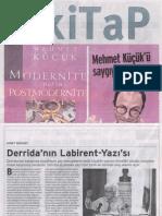 Ahmet Bozkurt, Derrida'nın Labirent-Yazısı, BİRGÜN kiTaP,12 Kasım 2011, sayı. 109.