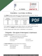 Unitat 5 - Gramàtica - Ortografia - Vocabulari - Escriptura