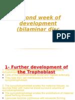 Second Week of Development (Bilaminar Disc