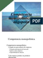 Competencia Monopolistica y Oligopolio