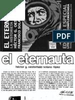 """Historieta """"El Eternauta"""". Elaborada por Héctor Germán Oesterheld y el dibujante Francisco Solano López."""
