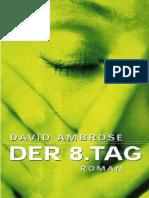 Ambrose, David - Der 8. Tag