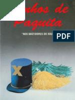 Sonhos de Paquita - Nos Bast Id Ores Do Xou