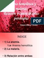Anemia Hemolitica y Malaria. Relación y causa de estas patologías