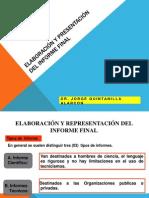 Elaboracion y Presentacion Del Informe Final
