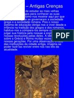 Livro I – Antigas Crenças