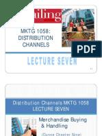 lectureseven-merchandisebuyingandhandlingcompatibilitymode-110119222826-phpapp02