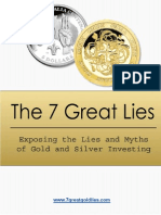 7 Great Lies About Gold and Silver investments