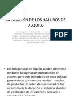 APLICACIÓN DE LOS HALUROS DE ALQUILO