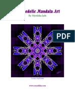 Psychedelic Mandala Art by Mystikka Jade