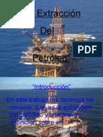 La Extracción Del Petroleo