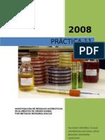 InvestigaciÓn de Residuos AntibiÓticos en Alimentos de Origen Animal Por Metodos MicrobiolÓgicos