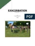 Exacerbation ... .  by Gaud Rockefeller