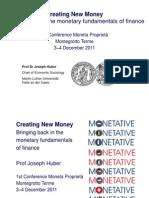 Creating New Money Padova Dec 2011