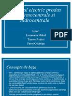 Curentul Electric Produs in Termocentrale Si Hidrocentrale