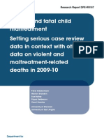 Serious and Fatal Child Maltreatment Setting Serious Case Review Data in Context With Other Data on Violent and Maltreatment-related Deaths in 2009-10