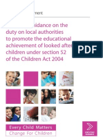 Statutory Guidance on the Duty on Local Authorities to Promote the Educational Achievement of Looked After Children