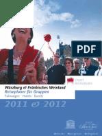 Würzburg und Fränkisches Weinland Reiseplaner für Gruppen