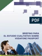 Briefing Para El Estudio Cualitativo Sobre Vodafone Passport