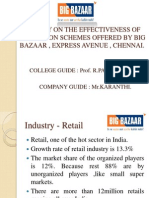 Effectiveness of Promotion Schemes Offered by Big Bazaar